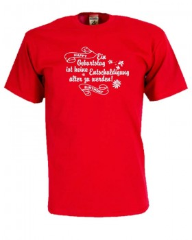 Happy Birthday Geburtstags Fun T Shirt FSG013