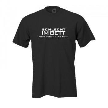 Schlecht im Bett aber sonst ganz nett, Fun T-Shirt bei
